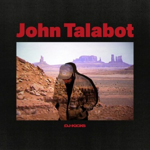 K7312_John_Talabot_DJ_Kicks_high